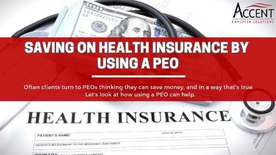 How To Save On Health Insurance Using A PEO Service